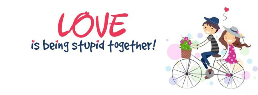 Love is being Stupid Together